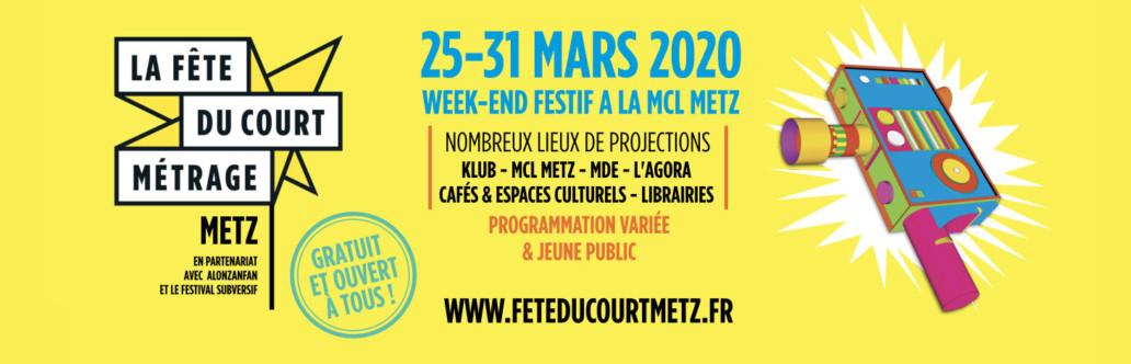 La Fête du Court-Métrage Metz du 24 au 31/03/20