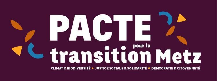 Le Pacte pour la transition Metz