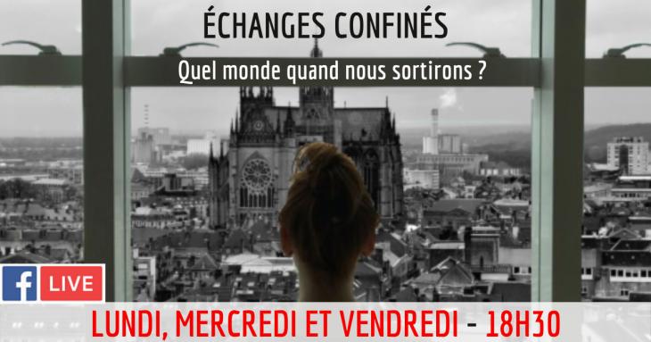 Nouvelle émission : Echanges confinés